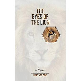 The Eyes of the Lion by Kong & Cindy Yee