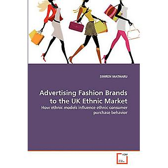 Advertising Fashion Brands to the UK Ethnic Market by MATHARU & SIMREN