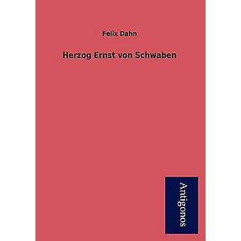 Herzog Ernst Von Schwaben by Dahn & Felix
