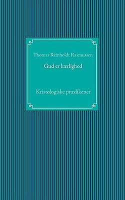 Gud er krlighed by Rasmussen & Thomas Reinholdt
