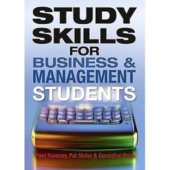 Study Skills for Business and Management Students by Pat Maier - Paul