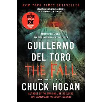 The Fall by Guillermo del Toro - Chuck Hogan - 9780062195548 Book