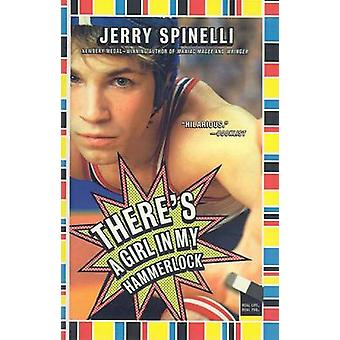 There's a Girl in My Hammerlock by Jerry Spinelli - 9780756984656 Book