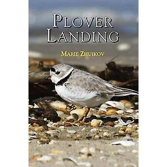Plover Landing by Marie Zhuikov - 9780878397273 Book