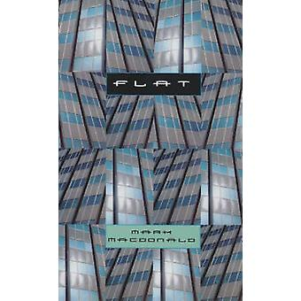 Flat by Mark MacDonald - 9781551520902 Book