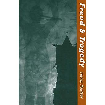 Freud and Tragedy by Heinz Politzer - 9781572411463 Book