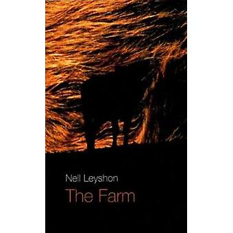 The Farm by Nell Leyshon - 9781840023299 Book