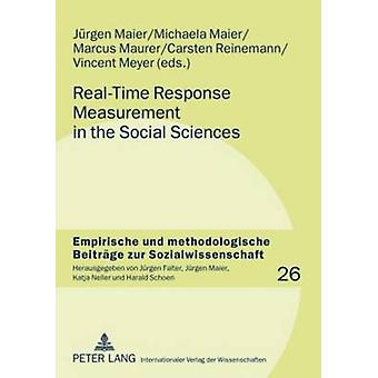 Real-Time Response Measurement in the Social Sciences - Methodological