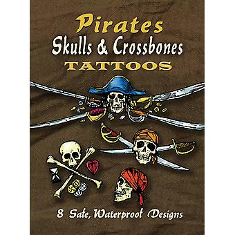 Dover Publications Pirates Skulls & Crossbones Tattoos Dov 46567