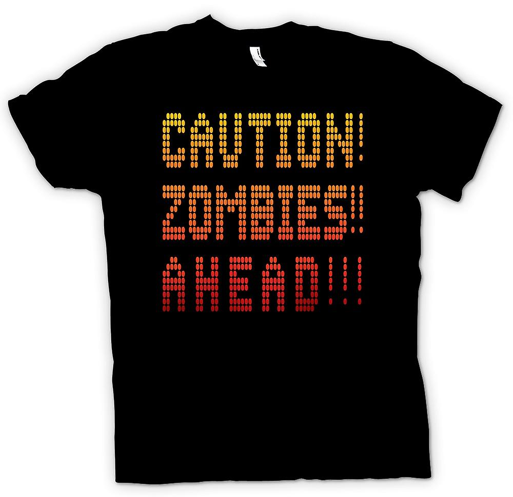 Mens T-shirt - Caution Zombies Ahead - Funny
