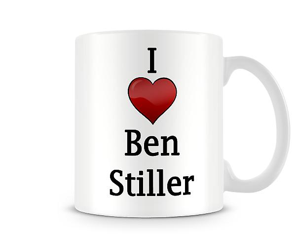 I Love Ben Stiller Printed Mug