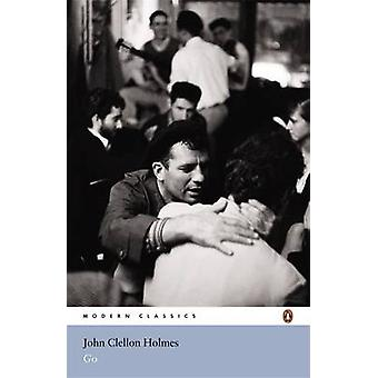 Go by John Clellon Holmes - James Atlas - 9780141188393 Book
