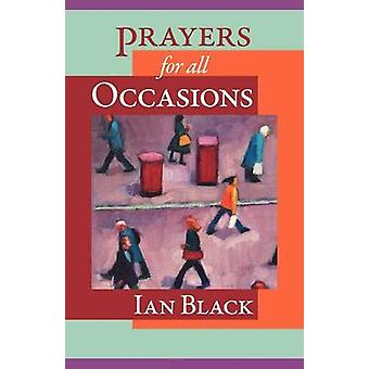 Prayers for All Occasions by Ian Black - 9780281063673 Book