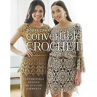 Convertible Crochet - Customizable Designs for Stylish Garments by Dor