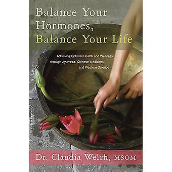 Equilibrare i vostri ormoni - equilibri la vostra vita - raggiungimento della salute ottima un