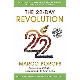 The 22-Day Revolution - The Plant-Based Programme That Will Transform