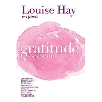 Gratitude - A Way of Life by Louise L. Hay - 9781561703098 Book