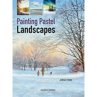 Pintura Pastel paisaje por Jeremy Ford - libro 9781782211167