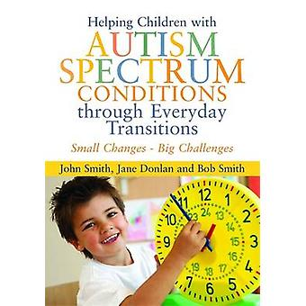 Helping Children with Autism Spectrum Conditions Through Everyday Tra