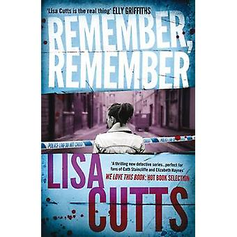 Remember - Remember by Lisa Cutts - 9781908434395 Book
