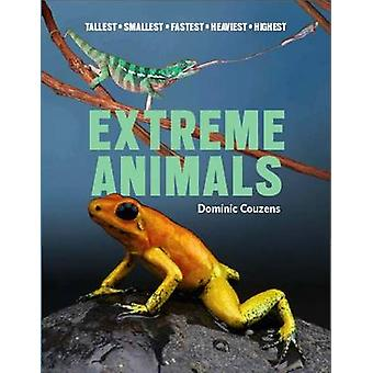 Extreme Animals by Dominic Couzens - 9781921517341 Book