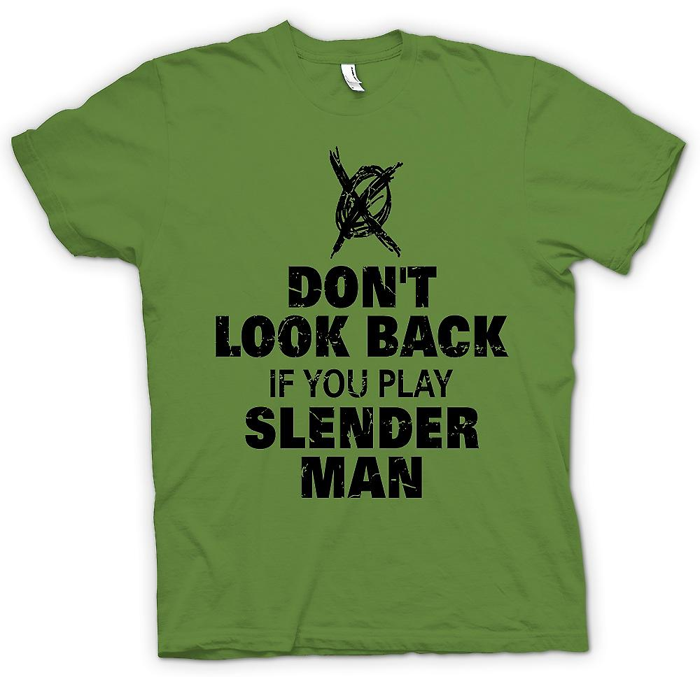 Mens T-shirt - Don�t Look Back If You Play Slender Man