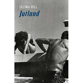 Jutland av Selima Hill - 9781780371498 bok