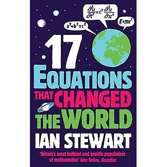 Seventeen Equations That Changed the World (Main) by John Davey - Ian