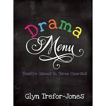 Menu de drama por Glyn Trefor-Jones - livro 9781848422858