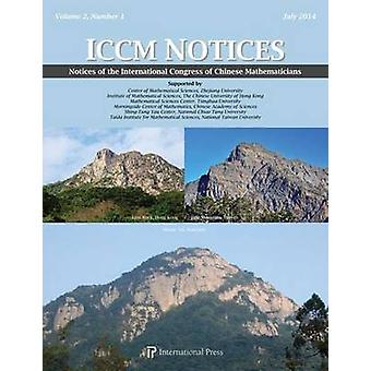 Notices of the International Congress of Chinese Mathematics - 2014 - V