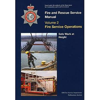 Fire and Rescue Service Manual: Fire Service Operations v. 2