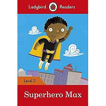 Super-héros Max - coccinelle lecteurs niveau 2