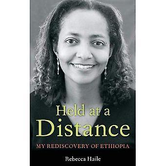 Hålls på avstånd: en återupptäckt av Etiopien