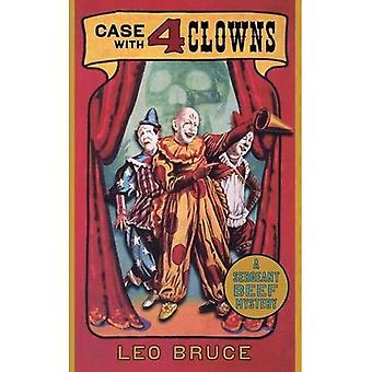 Case with Four Clowns: A Sergeant Beef Mystery