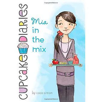 Mia in der Mischung (Cupcake Tagebücher