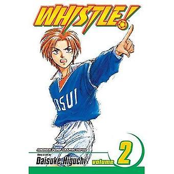 Whistle!: v. 2 (Whistle!): v. 2 (Whistle!)