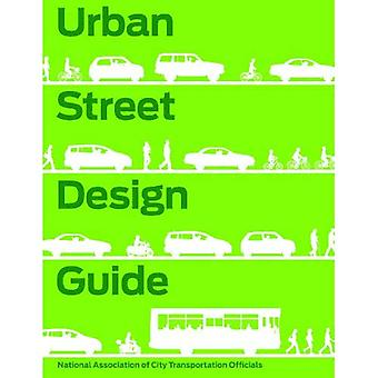 Guide de Design urbain de rue (Transport National Associ/ville)