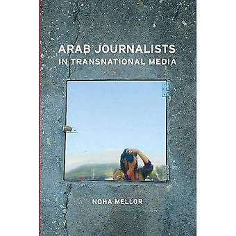 Arab Journalists in Transnational Media (Hampton Press Communication Series - Mass Communication and Journalism)