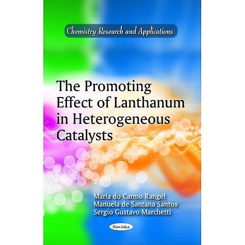 The Promoting Effect of Lanthanum in Heterogeneous Catalysts
