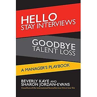 Hej bo intervjuer, adjö talang förlust: en chefs Playbook