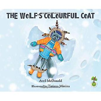 The Wolf's Colourful Coat - Feel Brave series