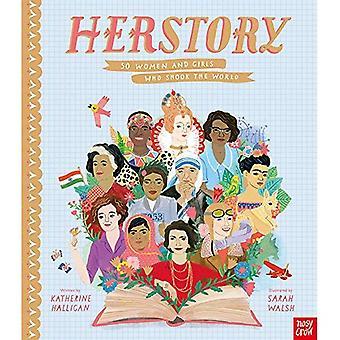 HerStory: 50 femmes et filles qui ébranlèrent le monde