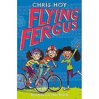 Vliegende Fergus 8: Problemen op het spoor: door Olympisch kampioen Sir Chris Hoy, geschreven met bekroonde auteur Joanna Nadin - Flying Fergus (Paperback)