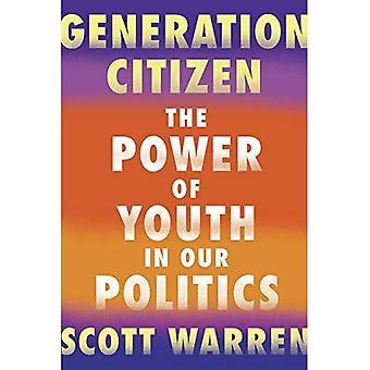 Citoyen de génération: le pouvoir des jeunes dans notre politique