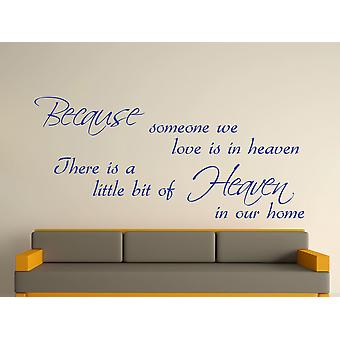 Because Someone Wall Art Sticker - Brilliant Blue