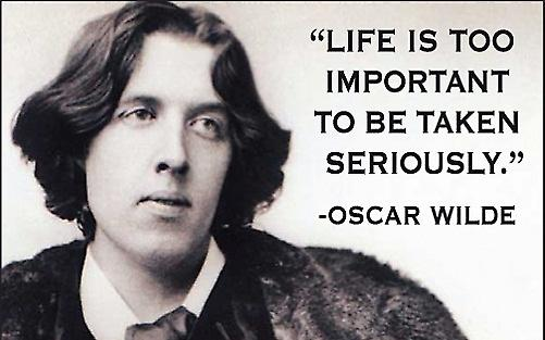 Life Is Too Important (Oscar Wilde) funny fridge magnet (ep)