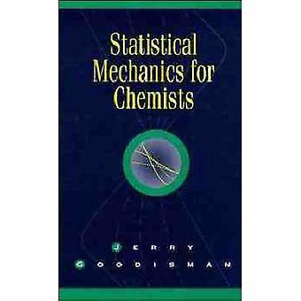 Mecánica estadística para químicos por Goodisman y Jerry