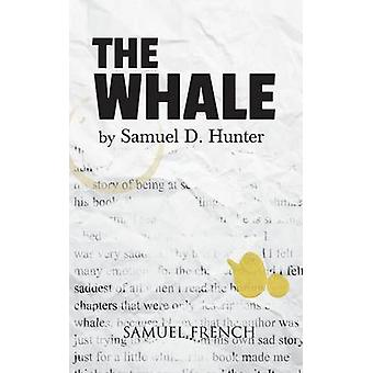 The Whale by Hunter & Samuel D.