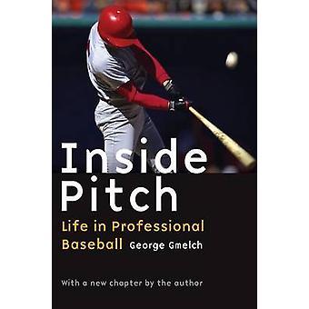 Inside Pitch liv i professionell Baseball av Gmelch & George