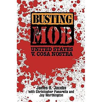 Sprænge Mob USA V. Cosa Nostra af Jacobs & James B.